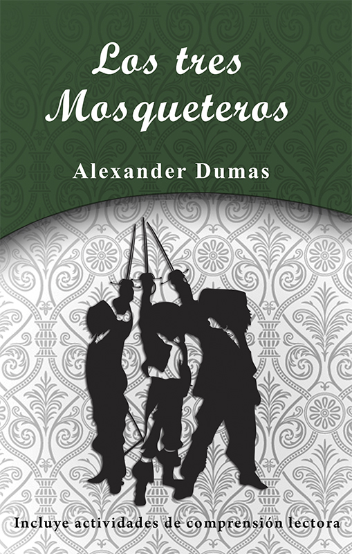 Lectura-clasicos-los tres mosqueteros