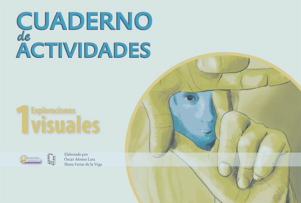Secundaria-artes-exploraciones visualescuadernillo exploraciones visuales